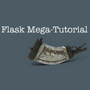 The Flask Mega Tutorial